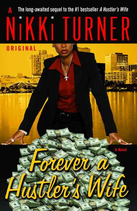 Forever a Hustler's Wife By Turner, Nikki
