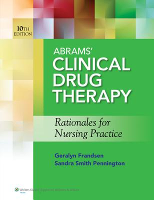 Abrams Clinical Drug Therapy 10th Ed. + Prepu By Abrams, Anne, C.